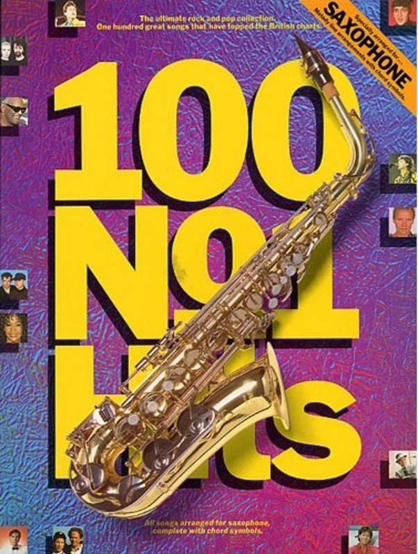 100 NO1 HITS FOR SAXOPHONE