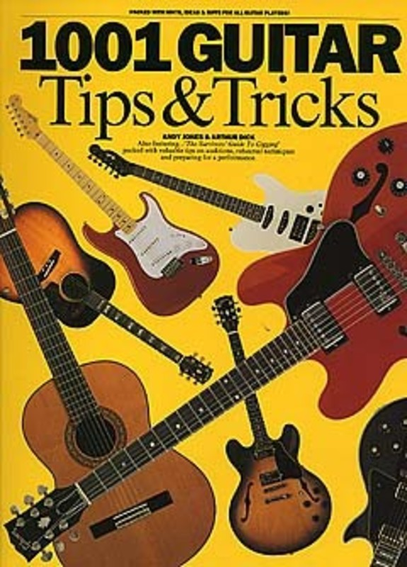 1001 GUITAR TIPS & TRICKS