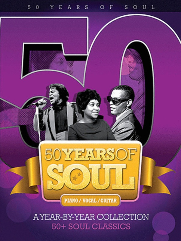50 YEARS OF SOUL A YEAR-BY-YEAR COLLECTION