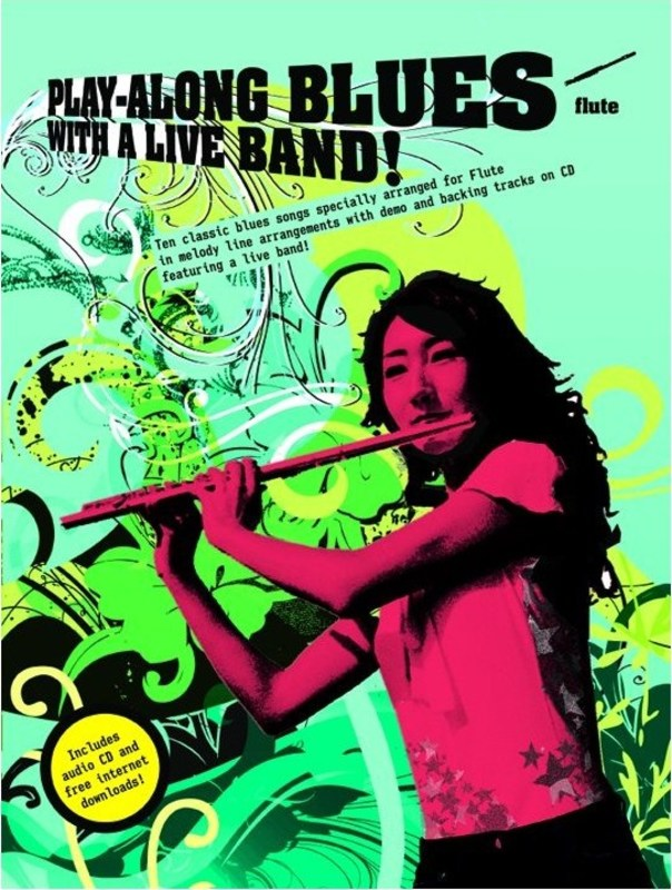 PLAY-ALONG BLUES WITH A LIVE BAND! FLUTE BK/CD