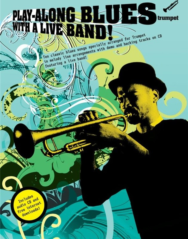 PLAY-ALONG BLUES WITH A LIVE BAND! TRUMPET BK/CD