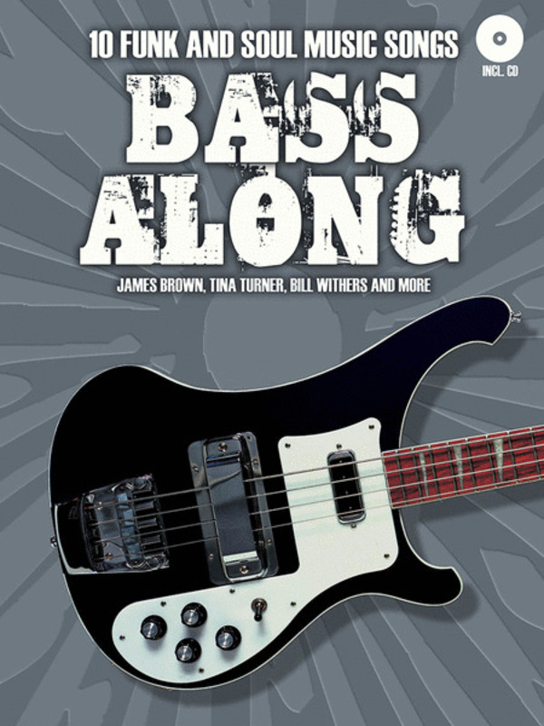 BASS ALONG 10 FUNK AND SOUL FOR ELEC BASS