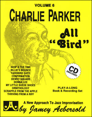 All Bird Charlie Parker Bk/cd Volume 6