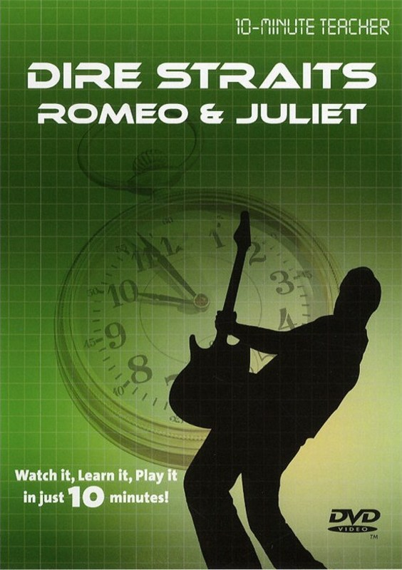 10-MINUTE TEACHER DIRE STRAITS ROMEO & JULIET