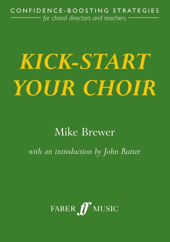 KICK START YOUR CHOIR