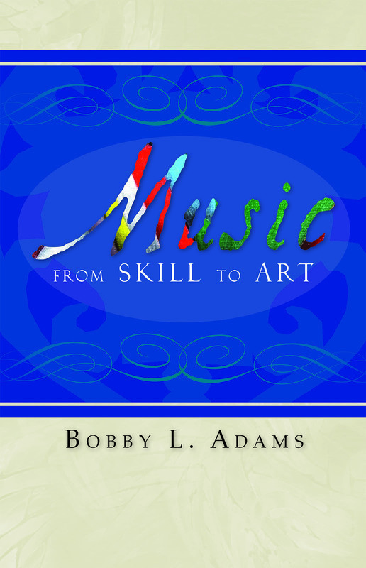MUSIC FROM SKILL TO ART