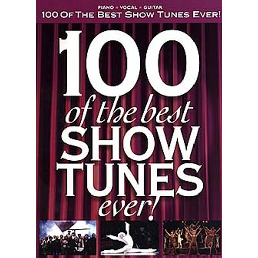 100 Best Show Tunes Ever Pvg