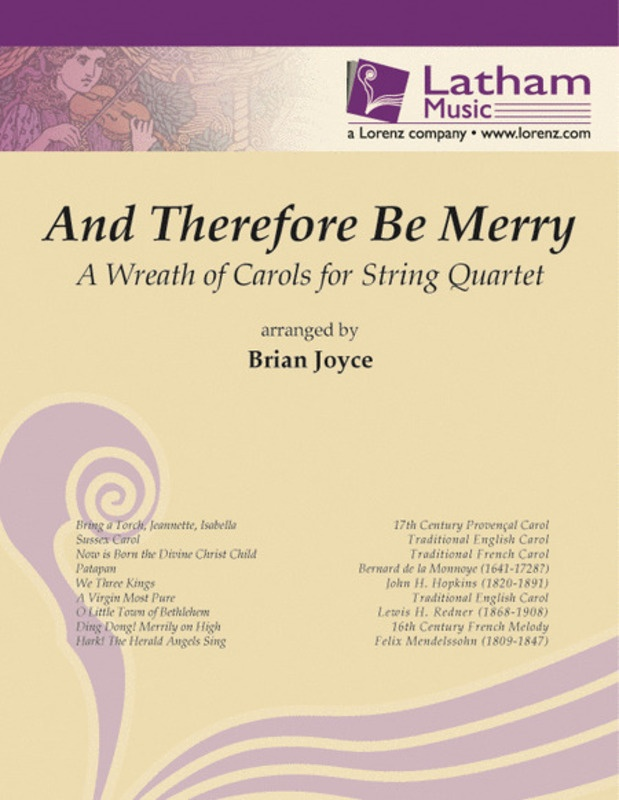 AND THEREFORE BE MERRY STRING QUARTET PARTS