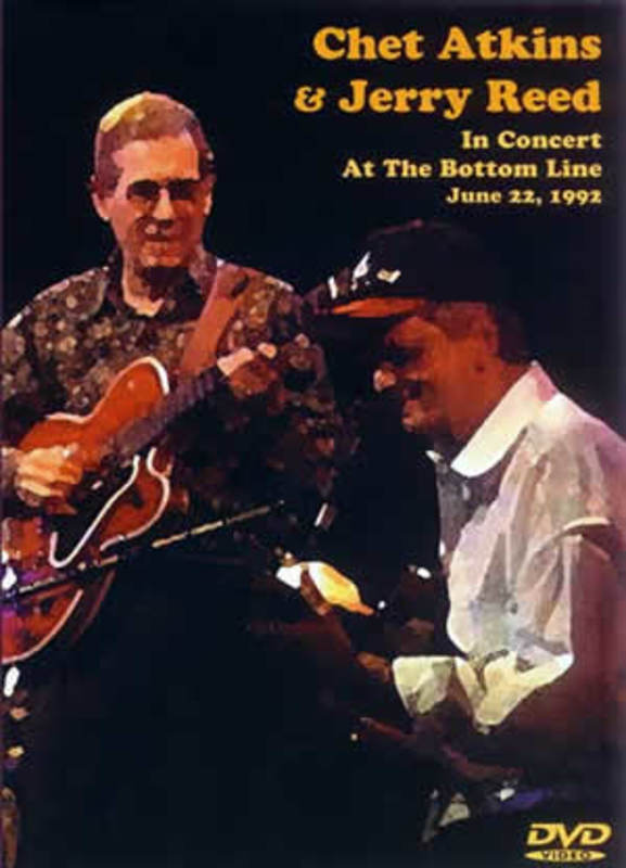 CHET ATKINS & JERRY REED IN CONCERT AT THE BOTTOM