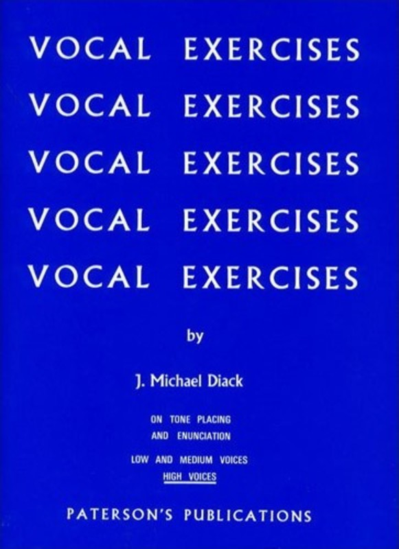 DIACK VOCAL EXERCISES HIGH VOICE