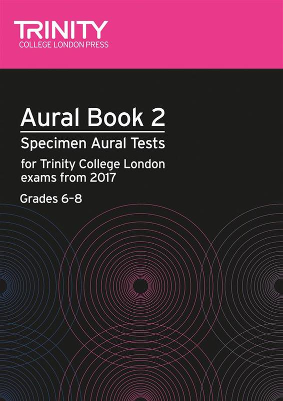 TRINITY AURAL TESTS BK 2 FROM 2017 GR 6-8