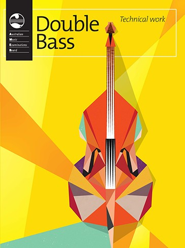 AMEB DOUBLE BASS TECHNICAL WORKBOOK 2013