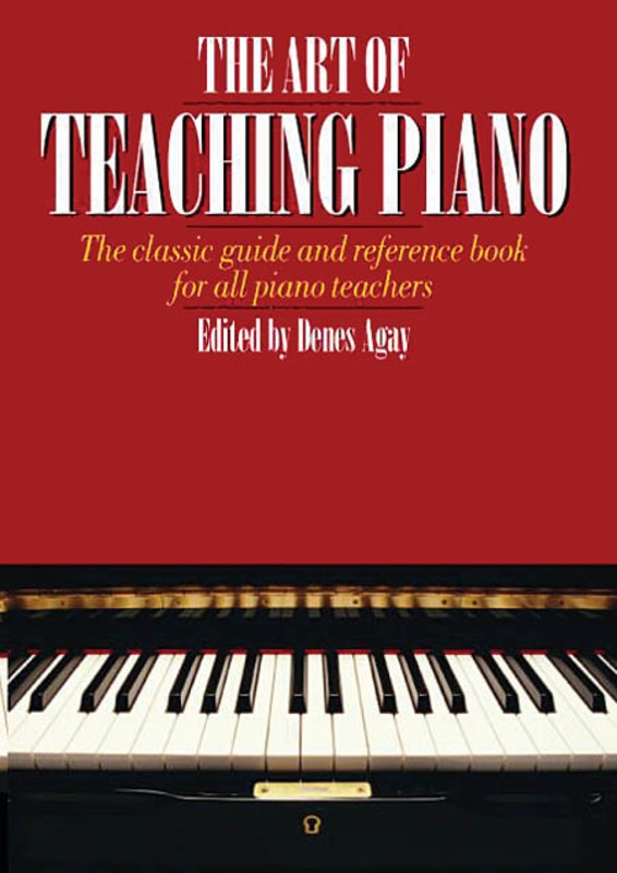 AGAY ART OF TEACHING PIANO