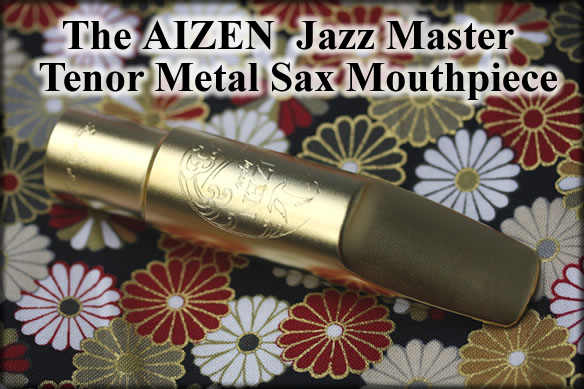 Aizen Jazz Master Metal Tenor Sax Mouthpiece